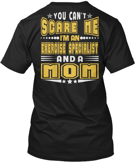 Exercise Specialist Job And Mom T Shirts Black T-Shirt Back