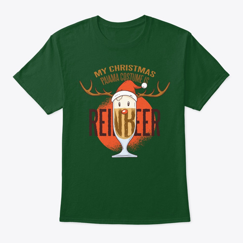 My Christmas Pajama Costume Is Reinbeer Deep Forest T-Shirt Front