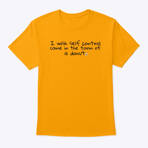 Self Control Donut Gold T-Shirt Front