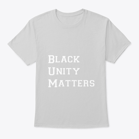 Black Unity Matters Light Steel T-Shirt Front