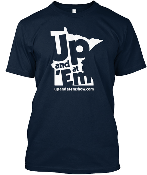 Up And At 'em Minnesota Tshirts New Navy T-Shirt Front