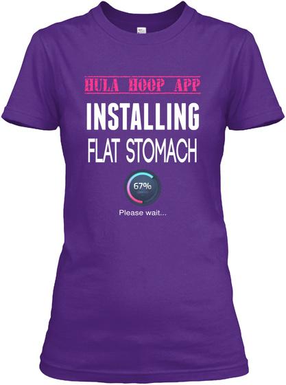 Installing Flat Stomach Hula Hoop App Installing Flat Stomach 67 Please Wait Products From Hula Hoop T Shirts Teespring
