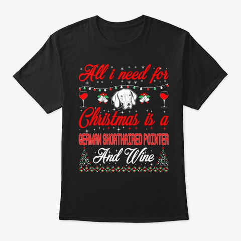 Christmas Shorthaired Pointer Wine Black T-Shirt Front