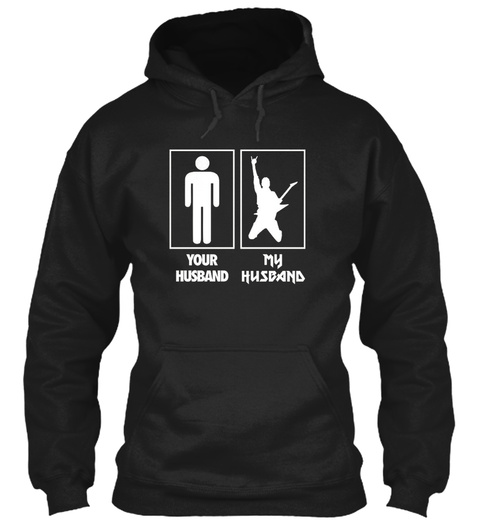 Your Husband My Husband Guitarrock N Rol Black T-Shirt Front