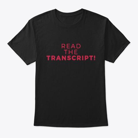 Read The Transcript Shirt Black T-Shirt Front