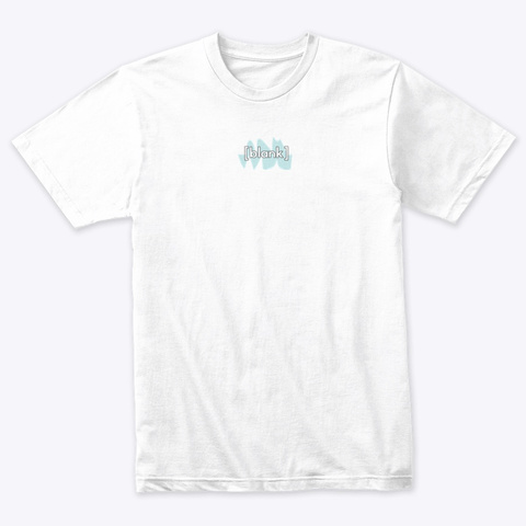 Blank Unmade Podcast Heather White Camiseta Front