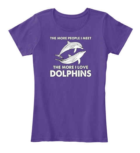 The Note People I Meet The More I Love Dolphins Purple Women's T-Shirt Front