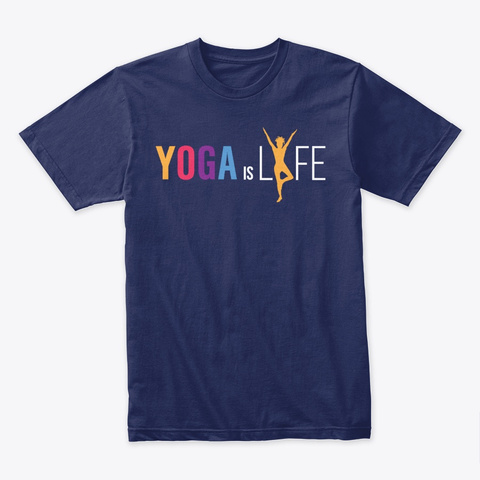 Yoga Is Lyfe   Colorful Yoga Midnight Navy T-Shirt Front