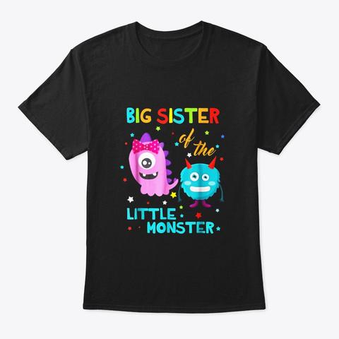 Big Sister Of The Little Monster Black T-Shirt Front