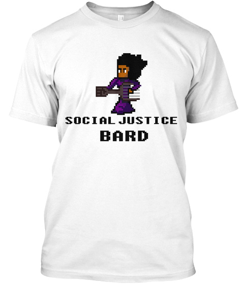 Social Justice Bard White T-Shirt Front