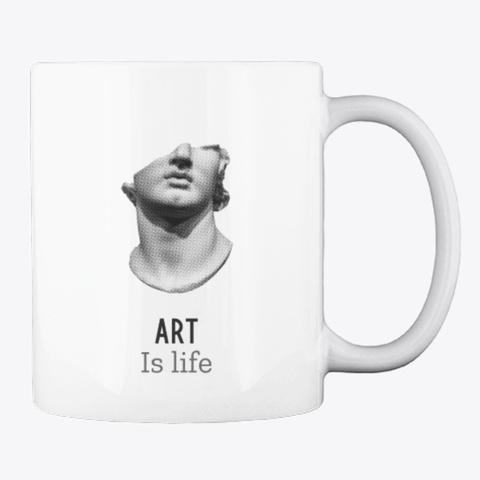 Art Is Life White T-Shirt Back