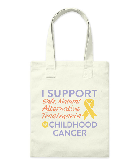 Childhood Cancer Mugs, Totes, Stickers Natural T-Shirt Front