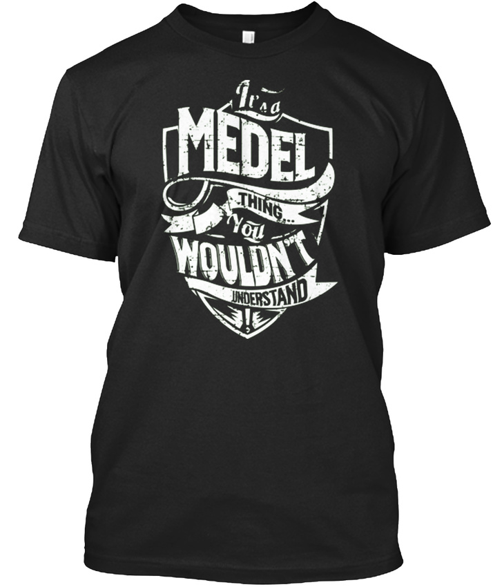 Its-A-Medel-Thing-T-shirt-Elegant-S-5XL