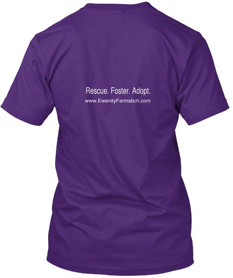 Rescue Foster Adopt Www Ewenity Farmsbch Com Purple T-Shirt Back
