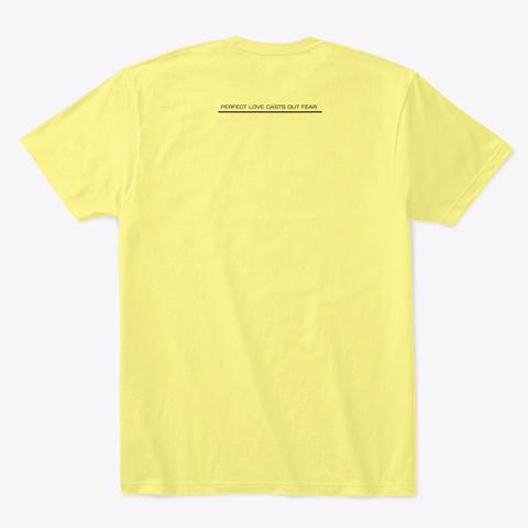 Be Truthful Lemon Yellow  T-Shirt Back