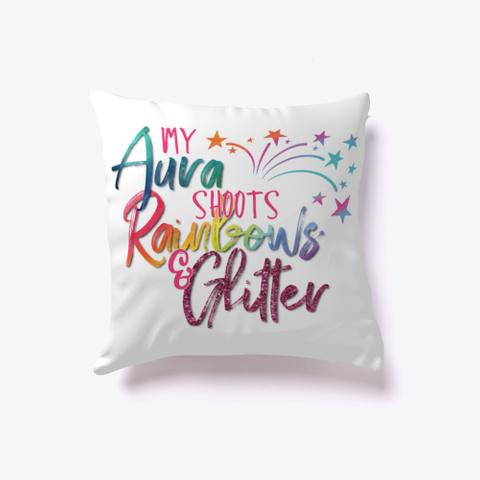 My Aura Shoots Rainbows And Glitter Standard T-Shirt Back