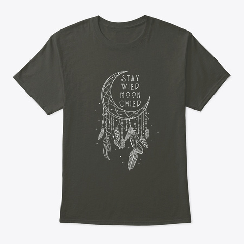 Stay Wild Moon Child Dream Catcher Smoke Gray T-Shirt Front