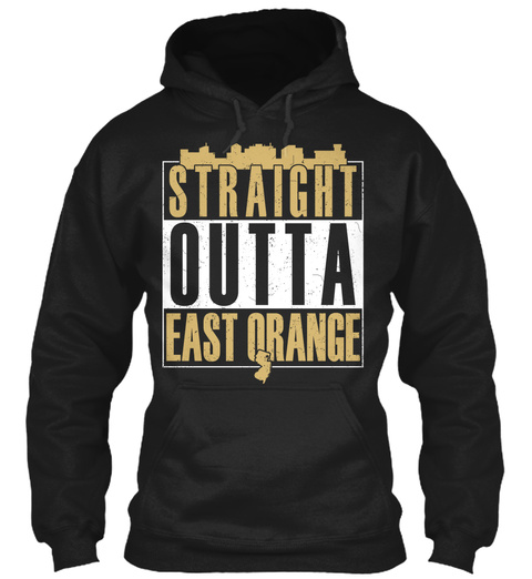 Straight Outta East Orange  Black T-Shirt Front