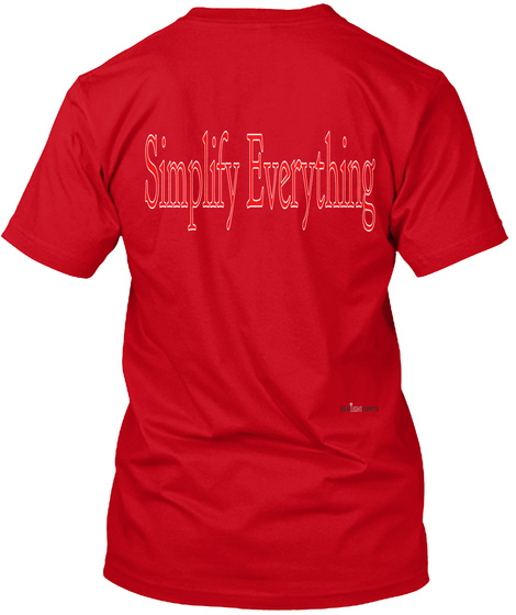 Simplify Everything Red T-Shirt Back