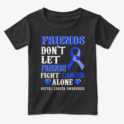 Friends Fight Rectal Cancer T Shirt Hope Black T-Shirt Front