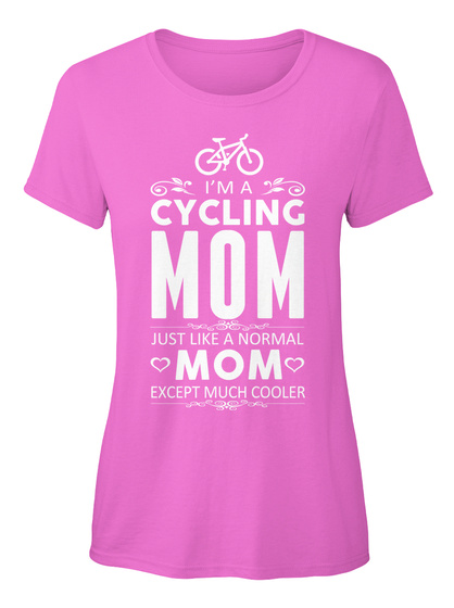 I'm A Cycling Mom Just Like A Normal Mom Except Much Cooler Azalea Women's T-Shirt Front
