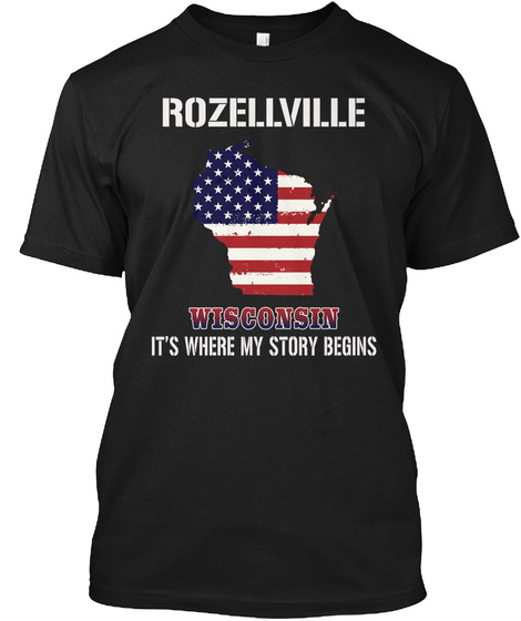 Rozellville Wi   Story Begins Black T-Shirt Front