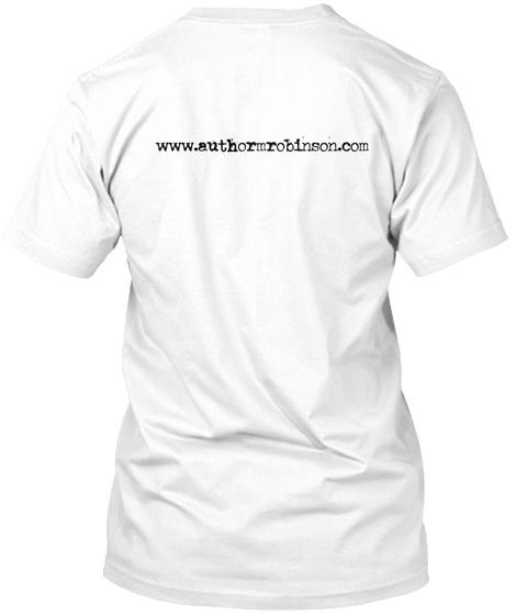 Www.Authormrobinson.Com White T-Shirt Back