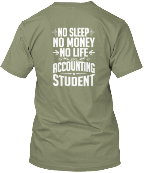 Accounting In Progress Light Olive T-Shirt Back