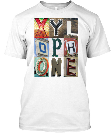 Xylophone White T-Shirt Front
