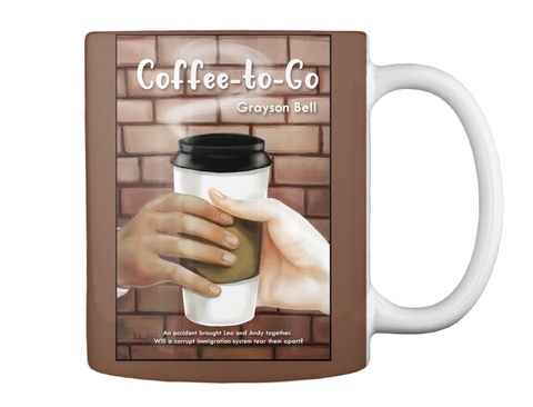 Coffee To Go Grayson Bell An Accident Brought Leo And Andy Together. Will A Corrupt Immigration System Tear Them Apart? Brown T-Shirt Back
