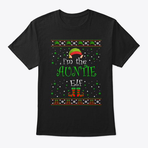 Auntie Elf Gift Ugly Christmas Black T-Shirt Front