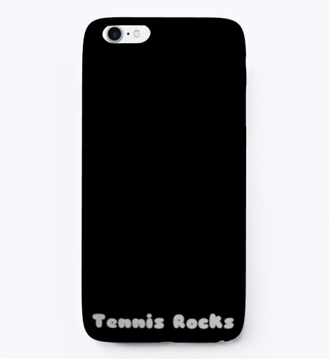 Tennis Rocks I Phone Case Black T-Shirt Front