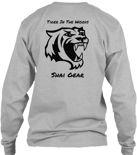 Tiger In The Woods Shai Gear Sport Grey T-Shirt Back