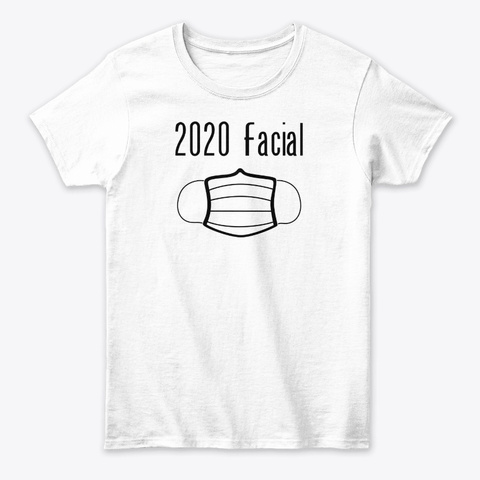 2020 Facial White T-Shirt Front