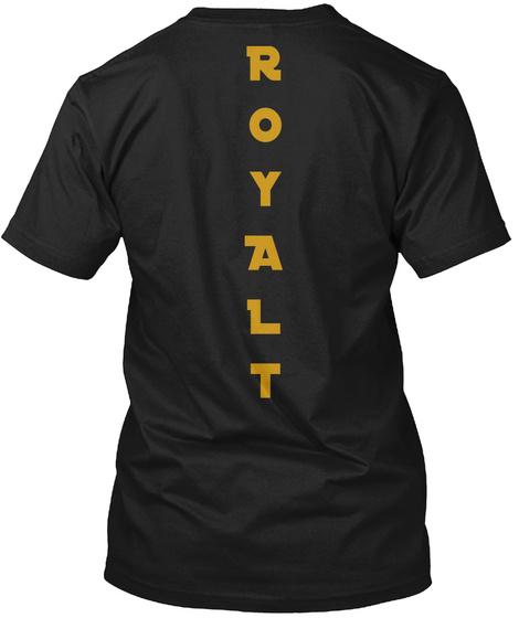 R O Y A L T Black T-Shirt Back