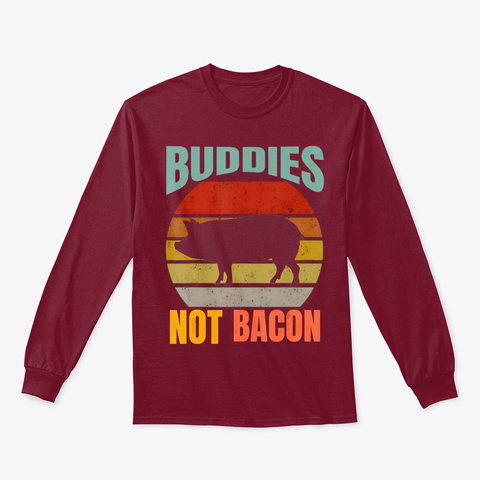 Buddies, Not Bacon   Cute Funny Pig Cardinal Red T-Shirt Front