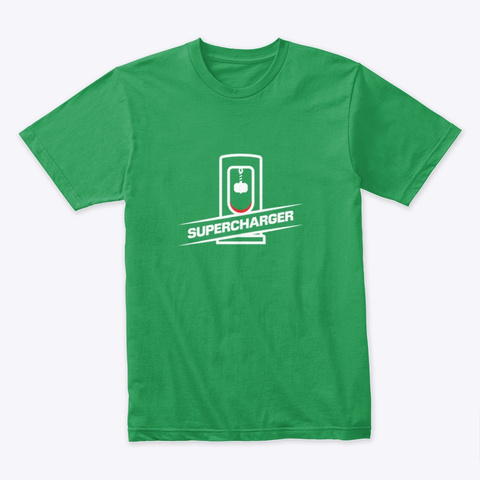 Supercharger 🤖 #Sfsf Kelly Green T-Shirt Front
