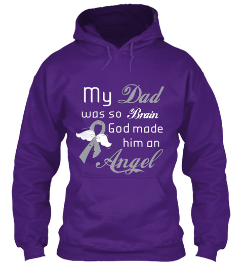 My Dad Was So Brain God Made Him An Angel Purple T-Shirt Front