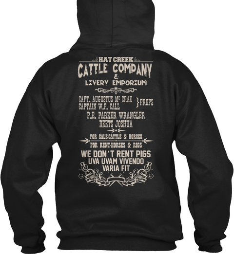 Rat Creek Cattle Company Hat Creek Cattle Company & Livery Emporium P.E.Parker Wrangler Deets Joshua For Sale Cattle... Black T-Shirt Back