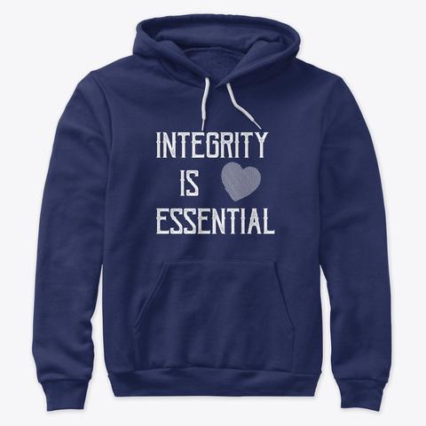 Integrity Is Essential   Spiritual Shirt Navy T-Shirt Front