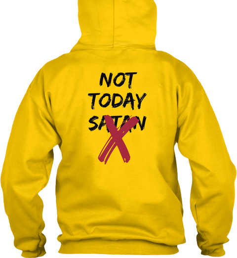 Not Today Satan Sun Yellow T-Shirt Back