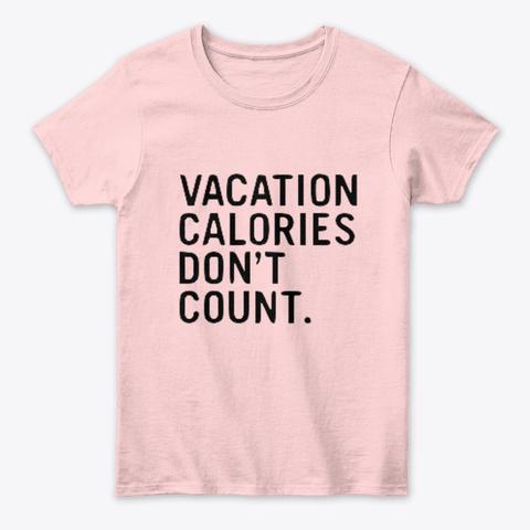 Vacation Calories Light Pink T-Shirt Front