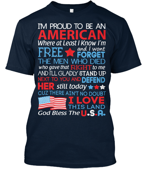 July 4th Proud To Be An American Stars & Fireworks Stripes Patriotic Red White And Blue Old Glory Freedom Independence New Navy T-Shirt Front
