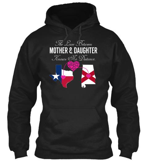 Mother Daughter   Texas Alabama Black T-Shirt Front