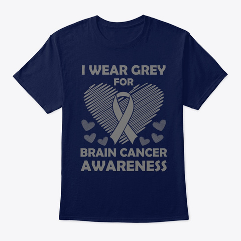I Wear Gray For Brain Cancer Awareness G Navy T-Shirt Front