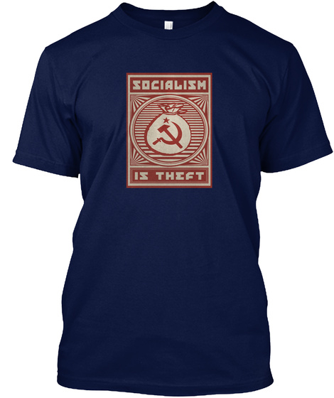 Socialism Is Theft Navy T-Shirt Front