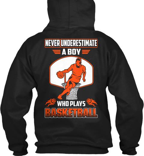 Never Underestimate Basketball Boys Black T-Shirt Back