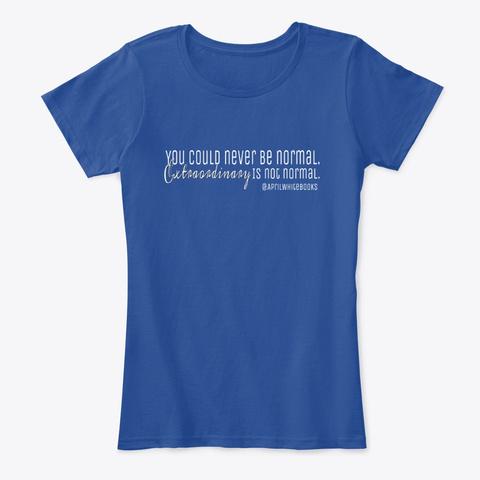 Extraordinary Deep Royal  T-Shirt Front