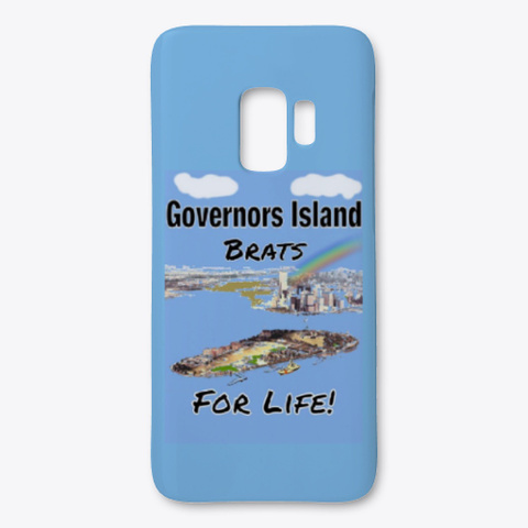 Governors Island Brats For Life! Light Blue T-Shirt Front