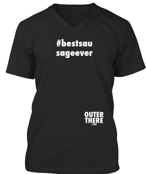 #Bestsau Sageever Outer There .Com Black T-Shirt Front